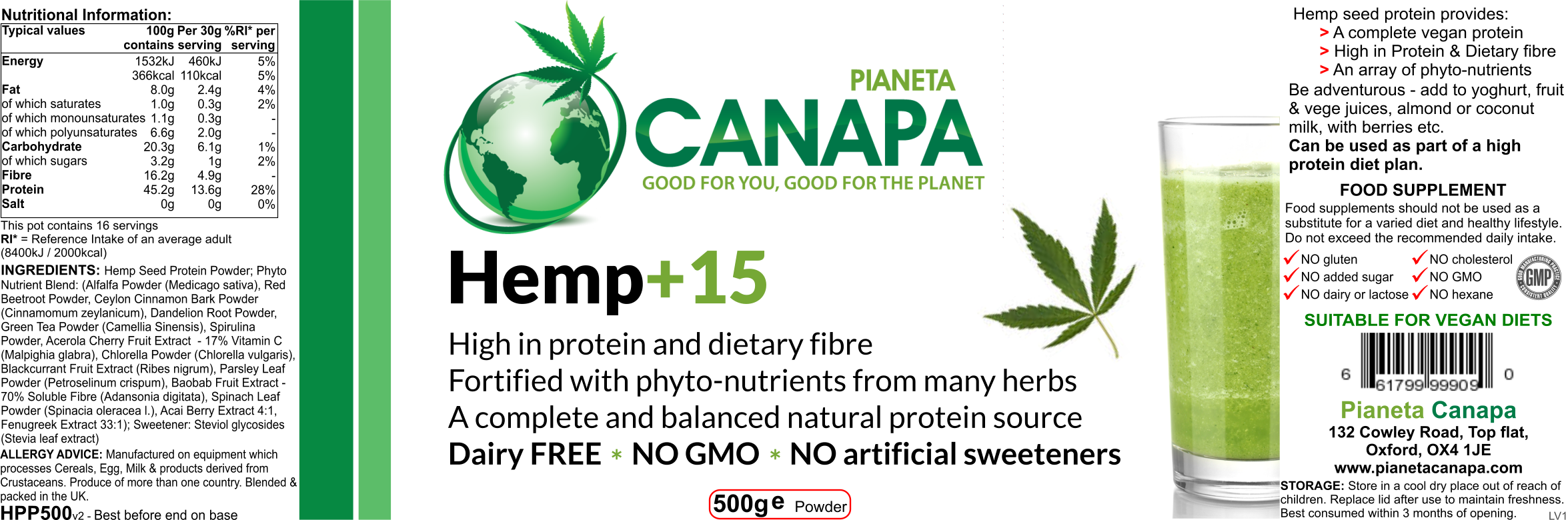 Hemp+15 protein powder label. 100% natural ingredients: hemp, herbs. Easily digestible. NO gluten, dairy, lactose, GMO, hexane, pesticides, herbicides, colours, additives, preservatives. Vegan